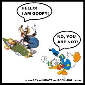Goofy meme regular stance donald walt disney sexandskateandrocknroll