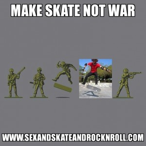 Make skate not war